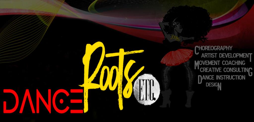Dance Roots Etc.